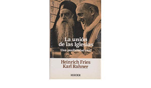 Karl Rahner og Henrich Fries